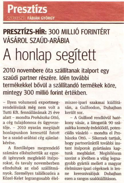 300 MILLIÓ FORINTÉRT VÁSÁROL SZAÚD-ARÁBIA